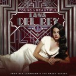"Lana Del Rey – ""Young and Beautiful"" (Лана Дель Рей – ""Молода и прекрасна"")"