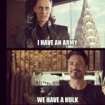 The Avengers – Мстители (We have a Hulk! – А у нас Халк!)